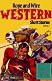 img - for Rope and Wire Western Short Stories (Vol 2) (Rope and Wire Short Stories) book / textbook / text book
