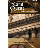 Land Quest: Book 5 in the Quest Series (Quest (iUniverse Paperback)) ~ Lisa Wright Degroodt