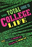 img - for The Total Guide to College Life by Lawhead Alice Slaikeu Lawhead Stephen (2000-03-07) Paperback book / textbook / text book
