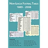 Non-league Football Tables, 1889-2008by Mick Blakeman