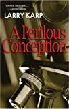 img - for A Perilous Conception: A Detective Baumgartner Mystery (Detective Baumgartner Mysteries) book / textbook / text book