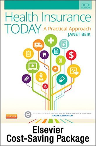 health-insurance-today-text-and-workbook-package-a-practical-approach-5e-5th-edition-by-beik-aa-ba-m
