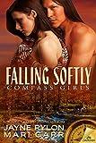 Falling Softly (Compass Girls) - Mari Carr, Jayne Rylon
