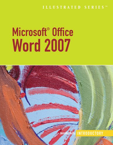 Microsoft Office Word 2007-Illustrated Introductory (Illustrated Series)