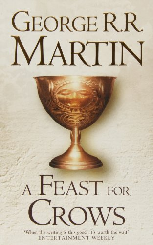A Feast For Crows (Hardback reissue) (A Song of Ice and Fire, Book 4)