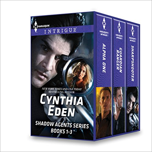A special treat for romance fans! Enjoy a free sample from Cynthia Eden Shadow Agents Series Books 1-3
