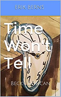 Time Won't Tell by Erik Berns ebook deal