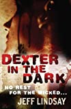 Jeff Lindsay Dexter In The Dark