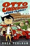 Otto Undercover #1: Born to Drive