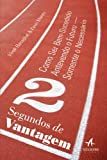 img - for 2 Segundos de Vantagem (Em Portugues do Brasil) book / textbook / text book