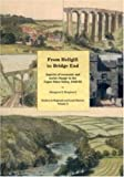 From Hellgill to Bridge End: Aspects of Economic and Social Change in the Upper Eden Valley Circa 1840-1895 (Studies in Regional and Local History) (1902806271) by Shepherd, Margaret
