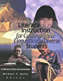 Literacy Instruction for Culturally and Linguistically Diverse Students: A Collection of Articles and Commentaries