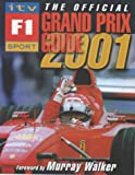 The Official ITV Sport F1 Grand Prix Guide 2001 Bruce Jones