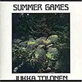 Summer Games by Jukka Tolonen (2004-08-02)