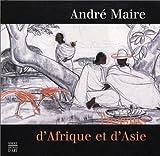 echange, troc André Maire - Dessins d'Afrique et d'Asie