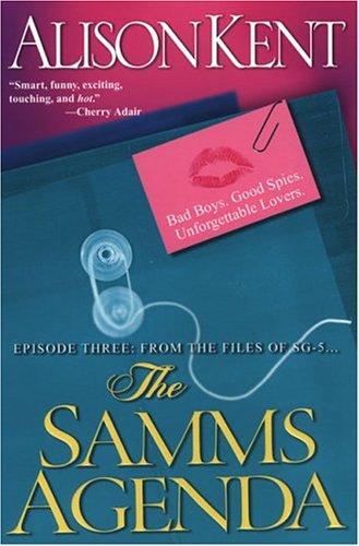 The Samms Agenda, Alison Kent