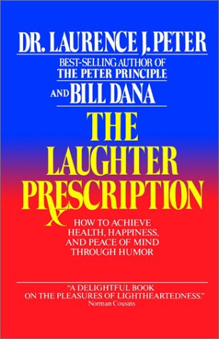 The Laughter Prescription, LAURENCE PETER