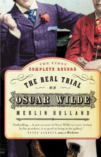 The Real Trial of Oscar Wilde