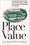 Place Value: An Educators Guide to Good Literature on Rural Lifeways, Environments, and Purposes of Education