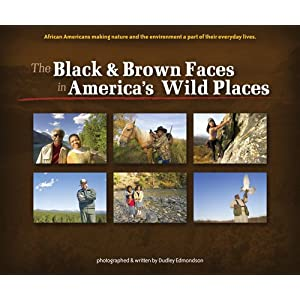 Black and Brown Faces in Wild Places