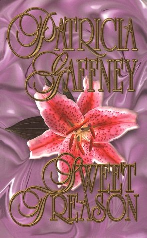 Sweet Treason, Patricia Gaffney