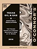 img - for O'Connor's Texas Oil & Gas 2016 book / textbook / text book