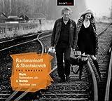 ショスタコーヴィチ&ラフマニノフ:チェロ・ソナタ集(Rachmaninoff & Shostakovich: The Sonatas)