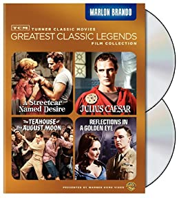 TCM Greatest Classic Legends Film Collection: Marlon Brando (A Streetcar Named Desire / Julius Caesar / The Teahouse of the August Moon / Reflections in a Golden Eye)
