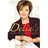 Delia's Complete Cookery Course - Classic Edition: Vol 1-3 in 1vby Delia Smith