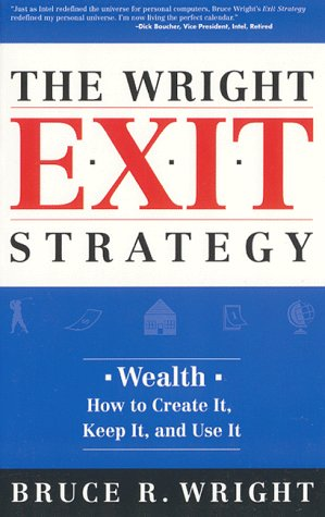 The Wright Exit Strategy, BRUCE, R. WRIGHT, Leanne Frost