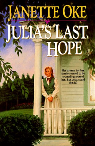 Julia's Last Hope (Women of the West Series), Oke, Janette