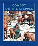 img - for Cowboy on the Steppes book / textbook / text book
