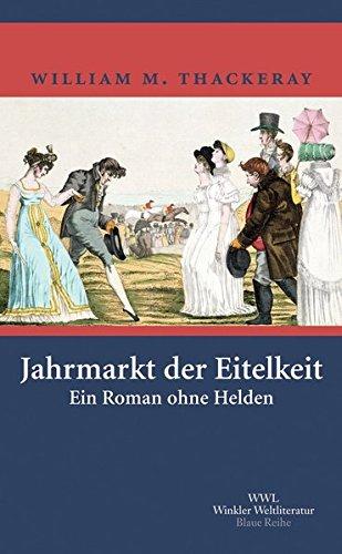 jahrmarkt-der-eitelkeit-ein-roman-ohne-helden-artemis-winkler-blaue-reihe