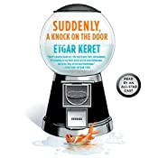 Suddenly, a Knock on the Door: Stories | [Etgar Keret, Nathan Englander (translator), Miriam Shlesinger (translator), Sondra Silverston (translator)]