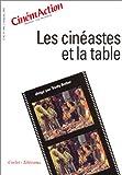 echange, troc Collectif - CinémAction, numéro 108 : Les cinéastes et la table