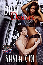 Dual Desires: A Red Hot and BOOM! Story (Dueling Devils Book 1)