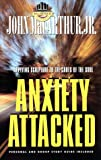 Anxiety Attacked (MacArthur Study) (1564761282) by MacArthur, John F., Jr.