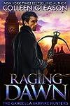 Raging Dawn (The Gardella Vampire Hun...
