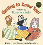 Getting to Know You!: Rodgers and Hammerstein Favorites (0060279257) by Rodgers, Richard
