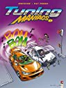 Tuning Maniacs, tome 1