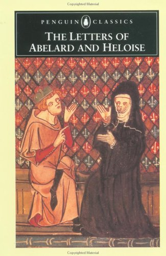 The Letters of Abelard and Heloise (Penguin Classics), Peter Abelard, Betty Radice
