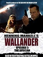 Wallander: Episode 5 - The African