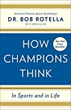 img - for How Champions Think: In Sports and in Life book / textbook / text book