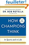 How Champions Think: In Sports and in...