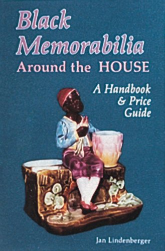 Black Memorabilia Around the House: A Handbook and Price Guide (Schiffer Book for Collectors)