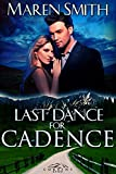 img - for Last Dance for Cadence (Corbin's Bend Book 8) book / textbook / text book