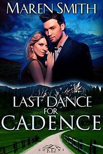 Last Dance for Cadence (Corbin's Bend Book 8)