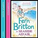 A Seaside Affair Hörbuch von Fern Britton Gesprochen von: Gabrielle Glaister