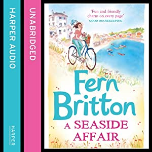 A Seaside Affair Audiobook by Fern Britton Narrated by Gabrielle Glaister
