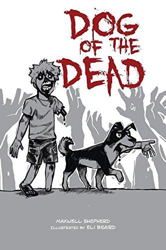 Dog of the Dead [Shepherd, Maxwell] (Tapa Blanda)